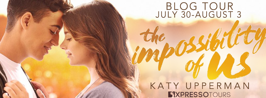 Blog Tour with Author Interview and Giveaway:  The Impossibility of Us by Katy Upperman