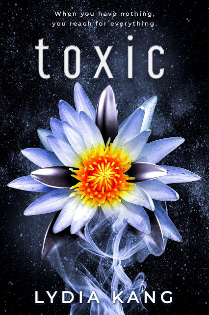 Cover Reveal:  Toxic by Lydia Kang