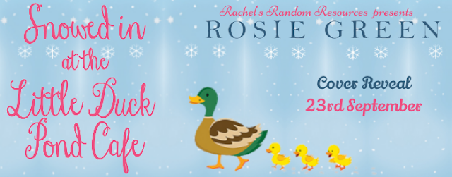Cover Reveal:  Snowed in at the Little Duck Pond Cafe by Rosie Green