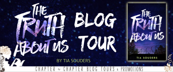Blog Tour with Author Interview and Giveaway:  The Truth About Us by Tia Souders
