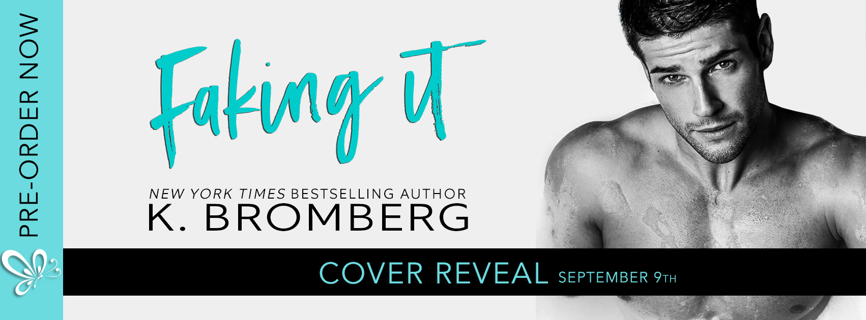 Cover Reveal:  Faking It by K. Bromberg