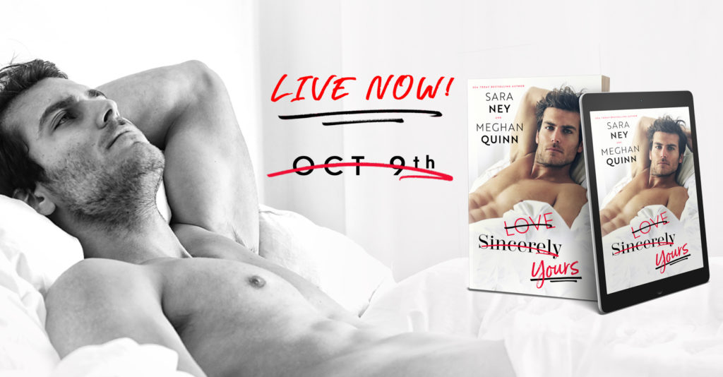 Blog Tour Review with Excerpt:  Love, Sincerely, Yours by Sara Ney and Meghan Quinn