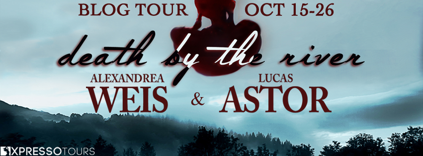 Blog Tour Author Interview with Giveaway:  Death by the River by Alexandrea Weis and Lucas Astor