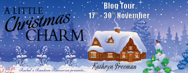 Blog Tour with Giveaway:  A Little Christmas Charm by Kathryn Freeman