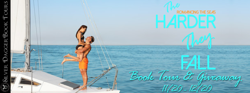 Blog Tour Excerpt with Giveaway:  The Harder They Fall (Romancing the Seas #2) by Roxanne D. Howard