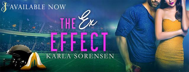 Release Blitz:  The Ex Effect by Karla Sorensen