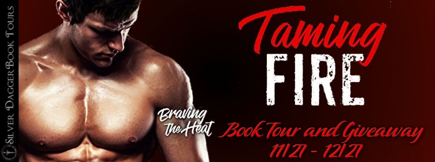 Blog Tour with Giveaway:  Taming Fire (Braving the Heat #2) by Leora Gonzales