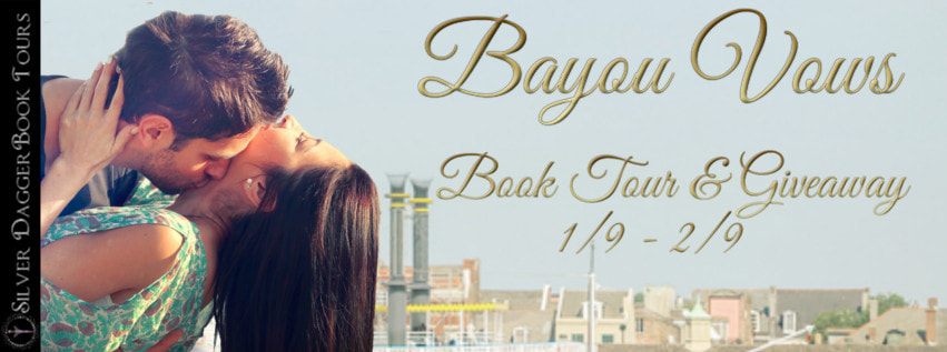 Blog Tour with Excerpts and a Giveaway:  Bayou Vows (The Bayou Bachelors #3) by Geri Krotow