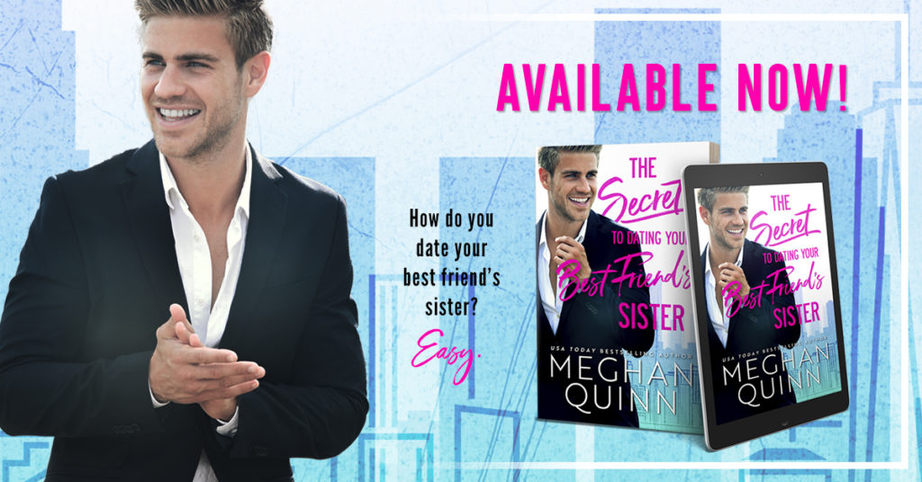 Release Launch Review:  The Secret to Dating Your Best Friend's Sister by Meghan Quinn