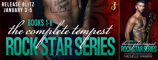 Release Blitz:  The Complete Tempest Rock Star Series #1-6 by Michelle Mankin
