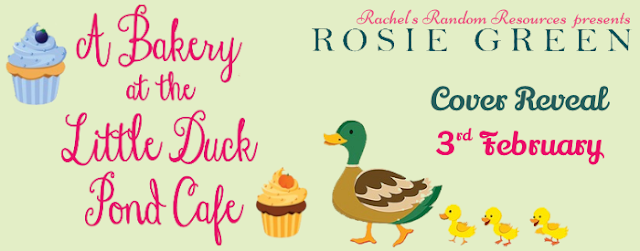 Cover Reveal:  A Bakery at the Little Duck Pond Cafe (The Little Duck Pond Cafe series) by Rosie Green