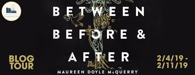 Blog Tour Review with Giveaway:  Between Before and After by Maureen Doyle McQuerry