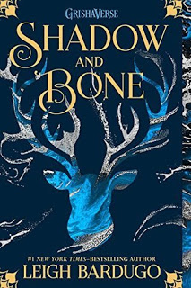 Review:  Shadow and Bone (Grisha Verse #1) by Leigh Bardugo