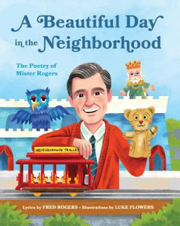 ARC Review –  A  Beautiful Day in the Neighborhood:  The Poetry of Mister Rogers