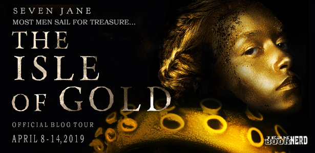 Blog Tour Author Interview with Giveaway:  The Isle of Gold by Seven Jane