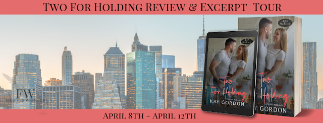 Release Tour Review:  Two For Holding (425 Madison #4) by Kay Gordon