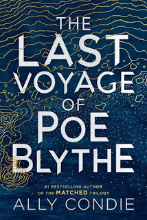 Review:  The Last Voyage of Poe Blythe by Ally Condie
