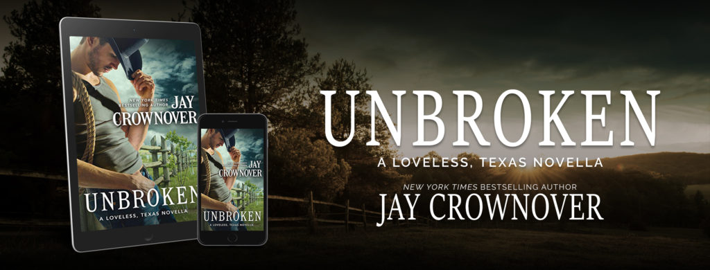 Release Day Launch:  Unbroken (Loveless, Texas #2) by Jay Crownover