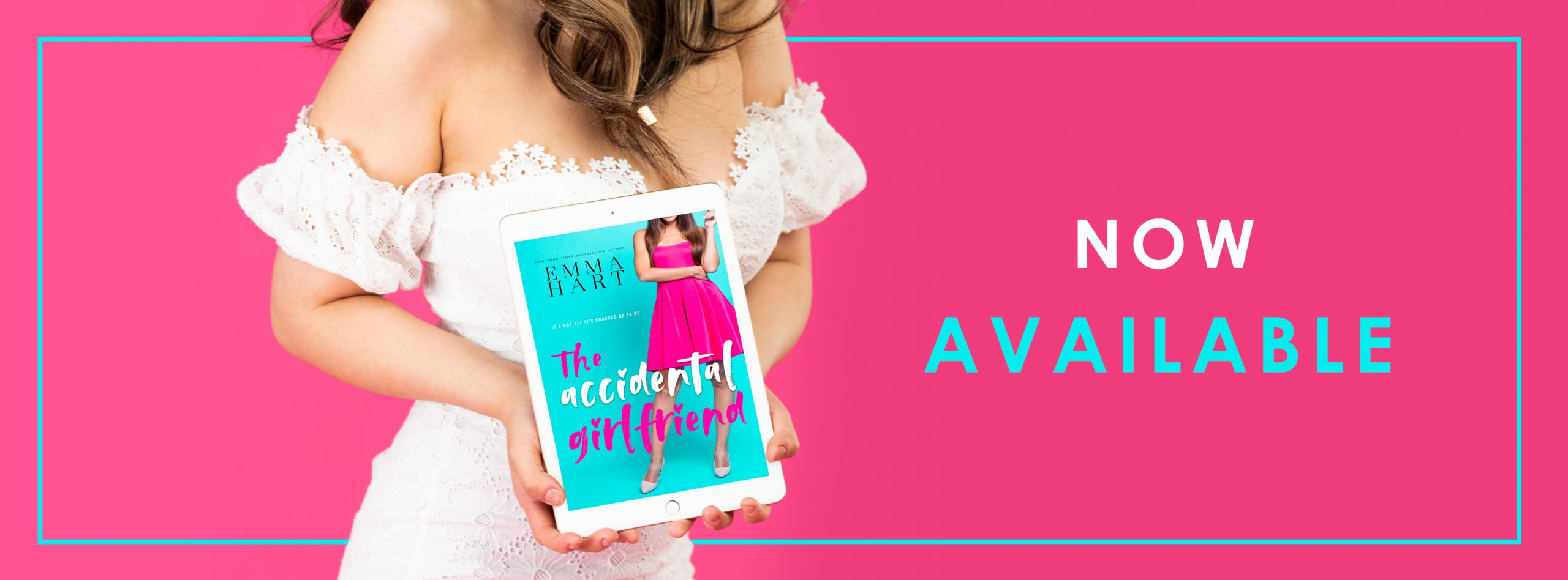 Release Blitz: The Accidental Girlfriend by Emma Hart