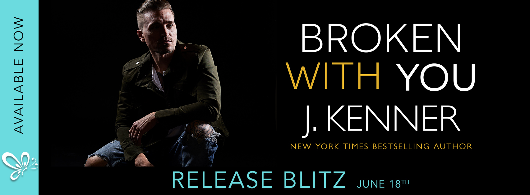 Release Blitz:  Broken With You (Stark Security #2) by J. Kenner