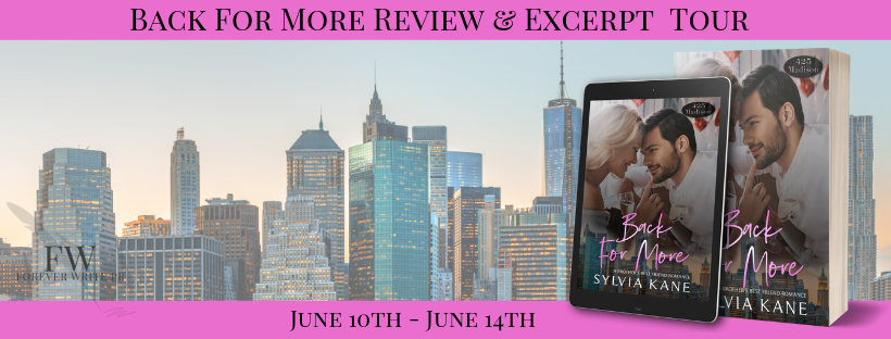 Release Tour with Excerpt:  Back for More (425 Madison Series #7) by Sylvia Kane