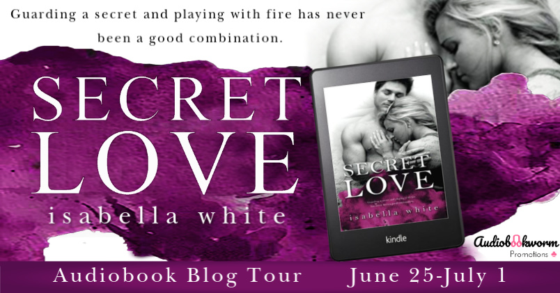 Audiobook Blog Tour with Giveaway: Secret Love (4Ever #2) by Isabella White