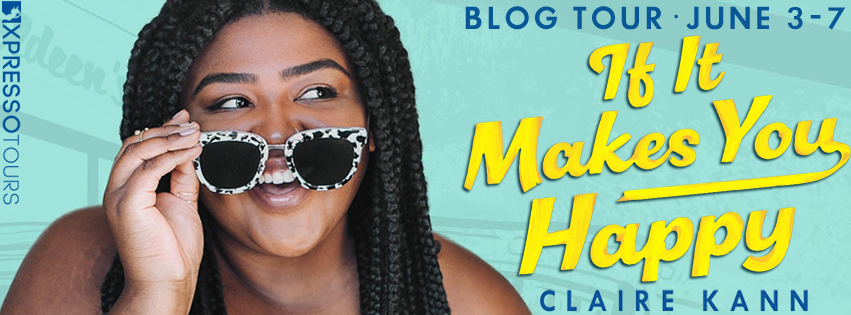 Blog Tour Review with Giveaway:  If It Makes You Happy by Claire Kann