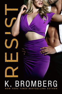 Review with Guest Post and Giveaway:  Resist (Wicked Ways #1) by K. Bromberg