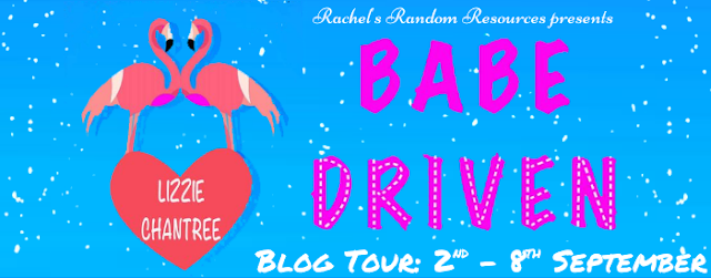 Blog Tour with Giveaway: Babe Driven by Lizzie Chantree