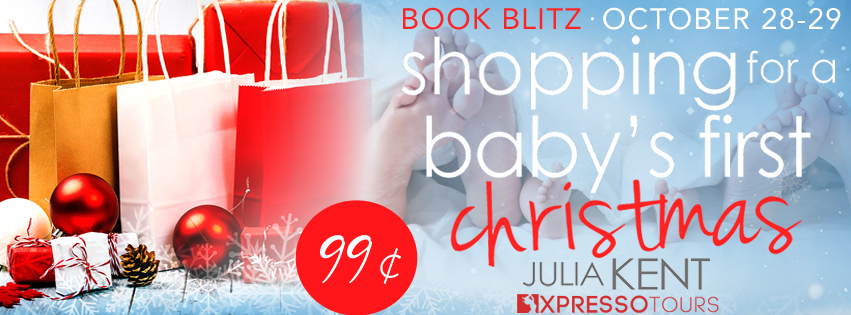 Book Blitz with Giveaway:  Shopping for a Baby's First Christmas (Shopping #15) by Julia Kent