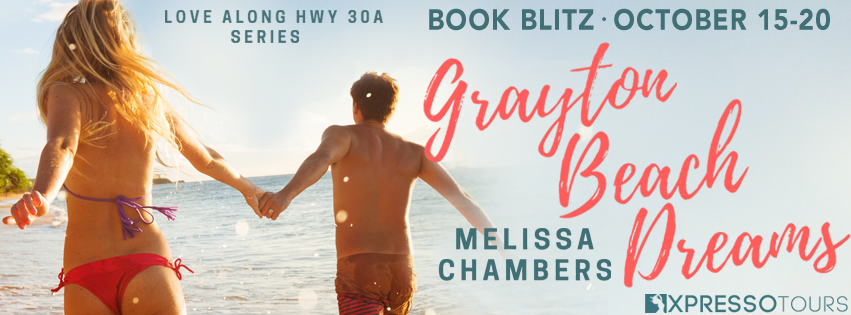 Book Blitz Excerpt with Giveaway:  Grayton Beach Dreams (Love Along Hwy 30A #5) by Melissa Chambers