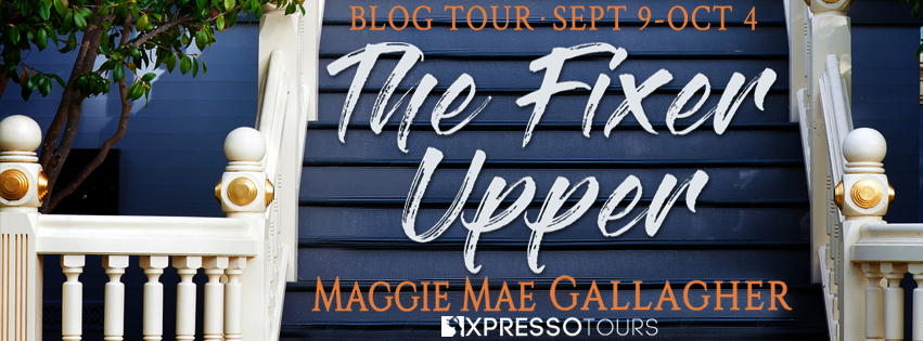 Blog Tour Excerpt with Giveaway:  The Fixer Upper (Echo Springs #1) by Maggie Mae Gallagher