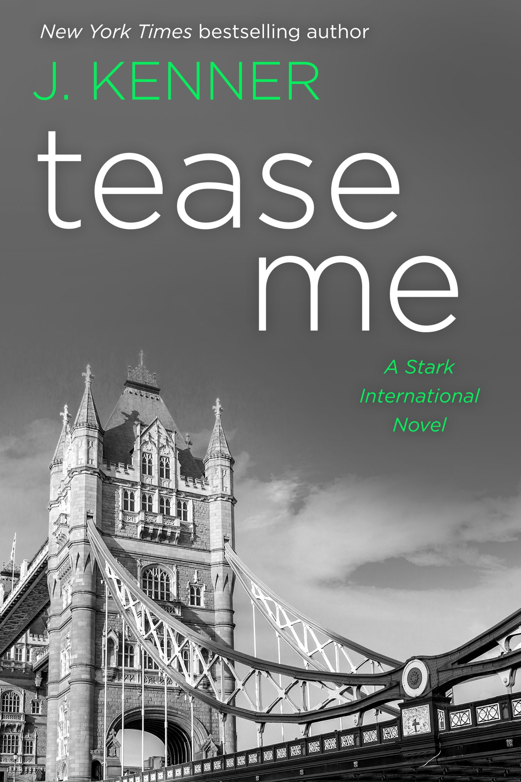 Surprise Cover Reveal:  Tease Me (Stark International) by J. Kenner