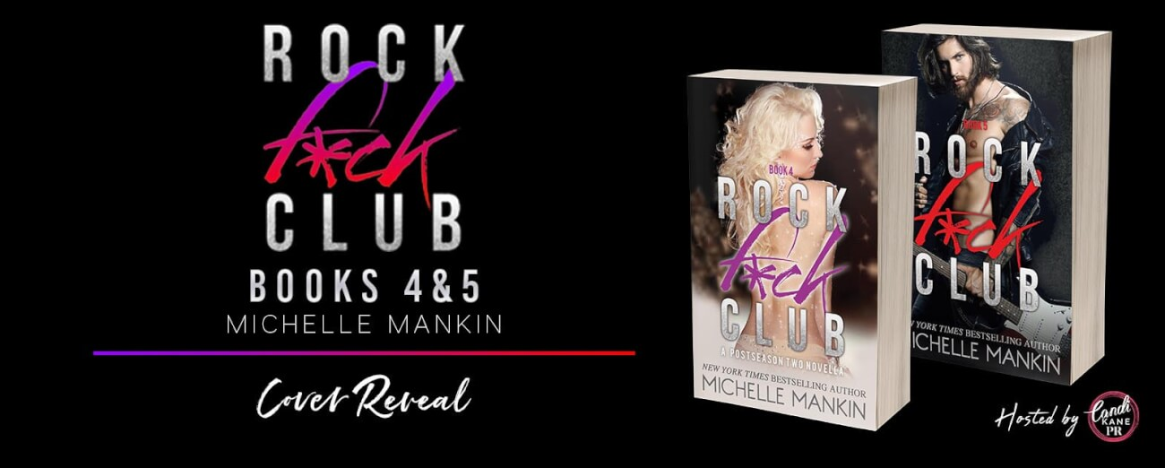 Cover Reveal with Giveaway:  Rock Fuck Club #4 and #5 by Michelle Mankin