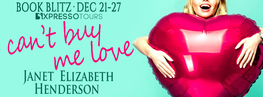 Book Blitz with Giveaway:  Can't Buy Me Love (Sinclair Sisters Trilogy #3) by Janet Elizabeth Henderson
