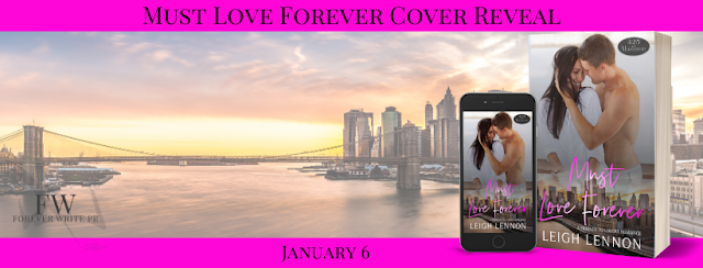 Cover Reveal:  Must Love Forever (425 Madison Ave. #11) by Leigh Lennon