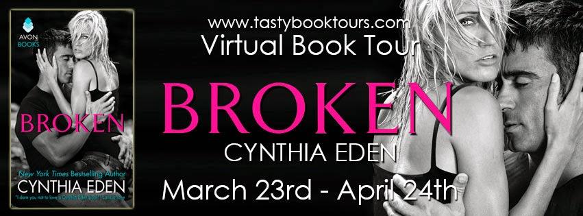 BOOK TOUR: BROKEN by Cynthia Eden,