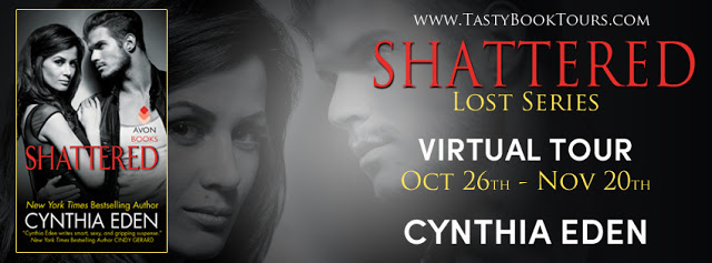 BOOK TOUR: REVIEW and EXCERPT- SHATTERED by CYNTHIA EDEN
