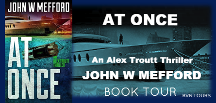 Blog Tour and Review: At Once (Alex Troutt Series) by John W. Mefford