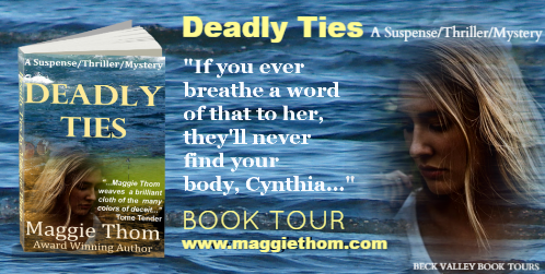 REVIEW TOUR: DEADLY TIES by MAGGIE THOM