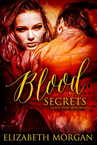 BOOK REVIEW: Blood Secrets by Elizabeth Morgan
