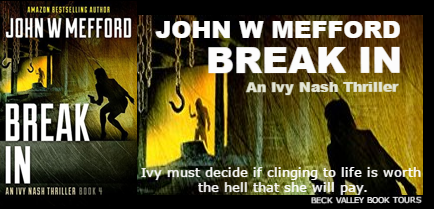 Review Tour: Break In (Ivy Nash Series) by John W. Mefford