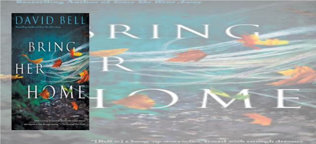 BOOK REVIEW: BRING HER HOME by DAVID BELL @DavidBellNovels