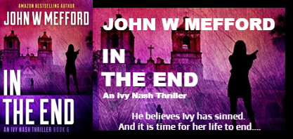 REVIEW TOUR: IN the END by JOHN W. MEFFORD @JWMefford
