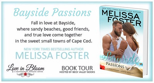 BOOK REVIEW TOUR: BAYSIDE PASSIONS by MELISSA FOSTER @Melissa_Foster @beckvalleybook