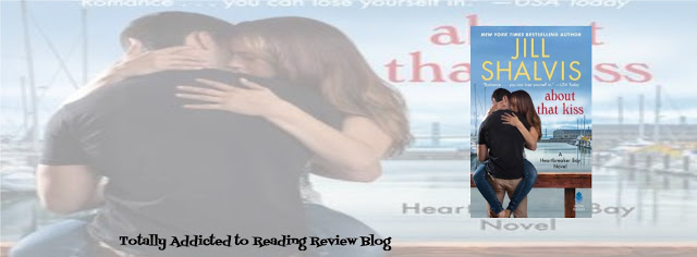 BOOK REVIEW: ABOUT THAT KISS by JILL SHALVIS @JillShalvis #Romance