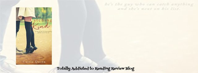 BOOK REVIEW: THE CATCHING KIND by CAITIE QUINN @CaitieQuinn @QuirkyBlindDate