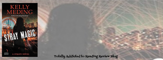 BOOK REVIEW: STRAY MAGIC by KELLY MEDING @KellyMeding #UrbanFantasy