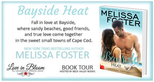 BOOK REVIEW TOUR: BAYSIDE HEAT by MELISSA FOSTER @Melissa_Foster @beckvalleybook #ContemporaryRomance
