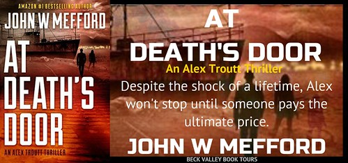 REVIEW TOUR: AT DEATH'S DOOR by JOHN W. MEFFORD @JWMefford @beckvalleybooks   #Thriller #Mystery